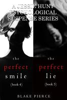 Jessie Hunt Psychological Suspense Bundle The Perfect Smile 4 And The Perfect Lie 5
