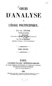 Cours d'Analyse de l'École Polytechnique: Par Ch. Sturm, Volume2