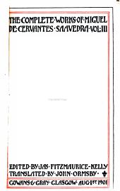 The Complete Works of Miguel de Cervantes Saavedra: Don Quixote
