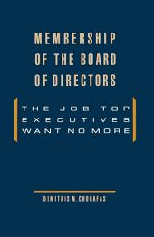 Membership of the Board of Directors: The Job Top Executives Want No More