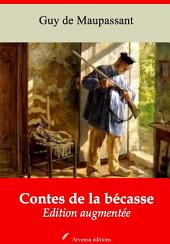 Contes de la bécasse: Nouvelle édition augmentée