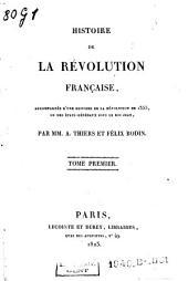 Histoire de la Révolution française: accompagnée d'une histoire de la Révolution de 1355, ou des États-Généraux sous le roi Jean, Volume1