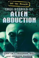 True Stories of Alien Abduction
