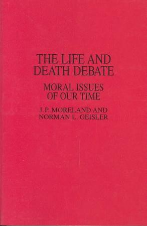 The Life and Death Debate PDF