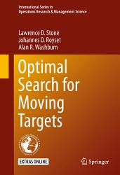 Optimal Search For Moving Targets Book PDF