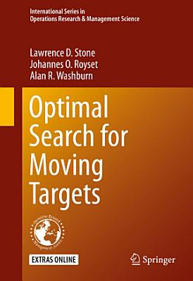 Optimal Search for Moving Targets