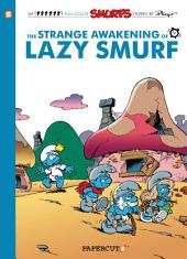 The Smurfs #17: The Strange Awakening of Lazy Smurf