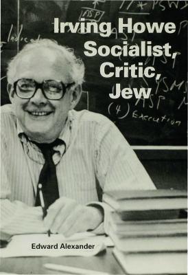 Irving Howe    Socialist  Critic  Jew PDF