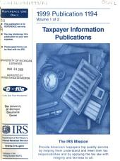 A Selection of ... Internal Revenue Service Tax Information Publications: Volume 1