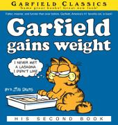 Garfield Gains Weight: His 2nd Book