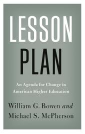 Lesson Plan: An Agenda for Change in American Higher Education