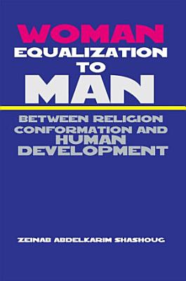 Woman Equalization to Man Between Religion Conformation and Human Development PDF