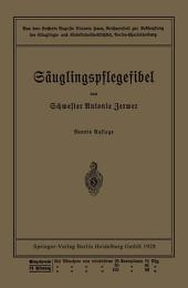 Säuglingspflegefibel: Aus d. Kaiserin Auguste Victoria Haus..., Berlin-Charlottenburg, Ausgabe 9
