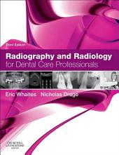 Radiography and Radiology for Dental Care Professionals - E-Book: Edition 3