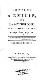 Lettres Emilie Sur La Mythologie: Volume3