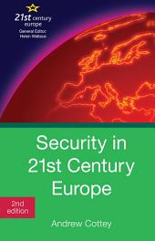 Security in 21st Century Europe: Edition 2