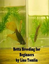 Betta Breeding for Beginners
