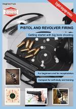 Pistol and revolver firing