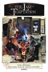 Neil Gaiman's the Last Temptation 20th Anniversary Deluxe Edition
