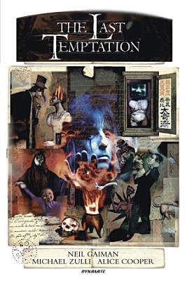 Neil Gaiman s the Last Temptation 20th Anniversary Deluxe Edition PDF