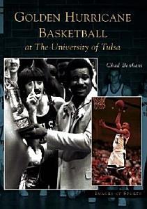 Golden Hurricane Basketball at the University of Tulsa PDF