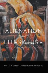 Alienation and Literature: Discursive Maps in the West African Experience