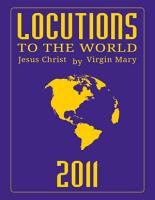 Locutions to the World 2011   Messages from Heaven About the Near Future of Our World PDF