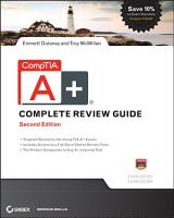 CompTIA A  Complete Review Guide PDF