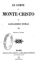Le comte de Monte-Cristo: Volume3