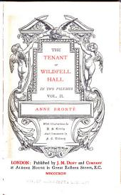 The Works of Charlotte, Emily and Anne Brontë: The tenant of Wildfell Hall