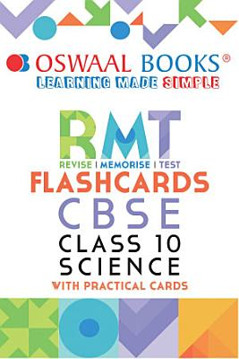 Oswaal CBSE RMT Flashcards Class 10 Science  For 2021 Exam  PDF