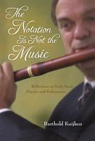 The Notation Is Not the Music PDF
