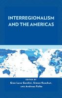 Interregionalism and the Americas PDF
