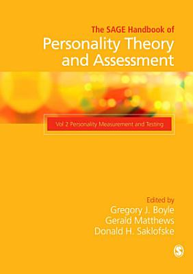 The SAGE Handbook of Personality Theory and Assessment