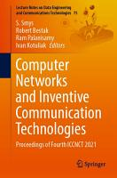 Computer Networks and Inventive Communication Technologies PDF