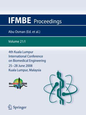 4th Kuala Lumpur International Conference on Biomedical Engineering 2008 PDF