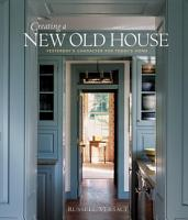 Creating a New Old House PDF