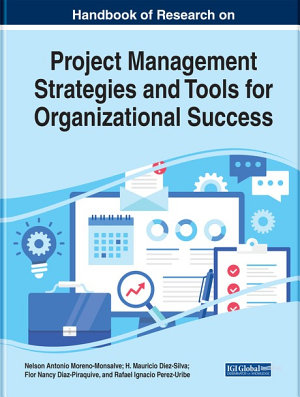 Handbook of Research on Project Management Strategies and Tools for Organizational Success PDF
