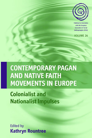 Contemporary Pagan and Native Faith Movements in Europe PDF