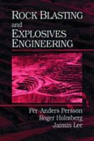 Rock Blasting and Explosives Engineering PDF