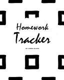 Homework Tracker (8x10 Softcover Log Book / Planner / Tracker)