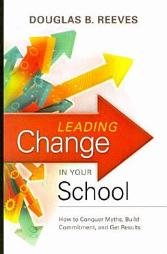 Leading Change in Your School PDF