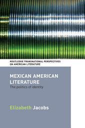 Mexican American Literature: The Politics of Identity