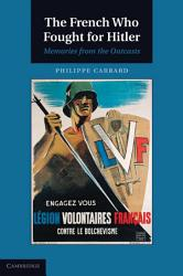 The French Who Fought For Hitler Book PDF