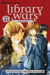 Library Wars: Love & War: Volume 13