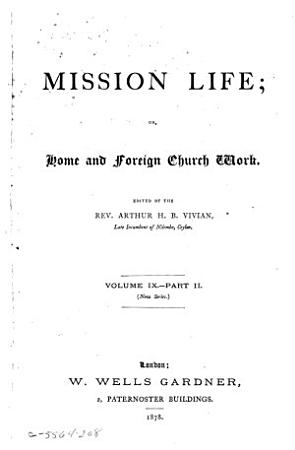 Mission Life  Or Home and Foreign Church Work PDF