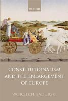 Constitutionalism and the Enlargement of Europe PDF
