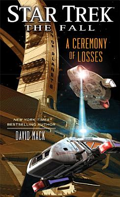 Star Trek  The Fall  A Ceremony of Losses