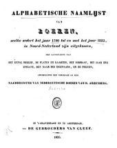 Alphabetische naamlijst van boeken: welke sedert het jaar 1790 tot en met het jaar 1832, in Noord-Nederland zijn uitgekommen, met aanduiding van het getal deelen, de platen en kaarten, het formaat, het jaar der uitgave, den naam des eigenaars, en de prijzen