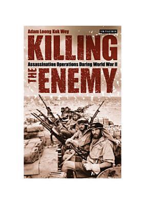 Killing the Enemy